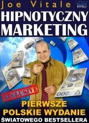 Hipnotyczny marketing - Joe Vitale