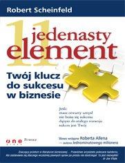 Jedenasty element. Twój klucz do sukcesu w biznesie - Robert Scheinfeld (otwartość umysłu)