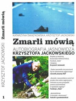 Zmarli mówią - Autobiografia jasnowidza Krzysztofa Jackowskiego
