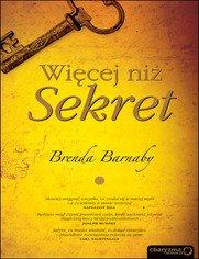 Więcej niż Sekret - Brenda Barnaby