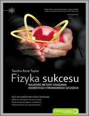 Fizyka sukcesu - Sandra Anne Taylor