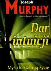 Dar intuicji - Joseph Murphy