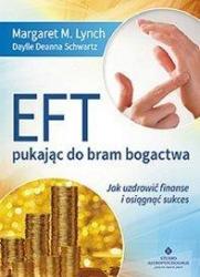 EFT pukając do bram bogactwa - Margaret M. Lynch i Daylle Deanna Schwartz