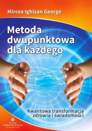 Metoda dwupunktowa dla każdego - Mircea Ighisan George