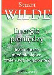 Energia pieniędzy - Stuart Wilde