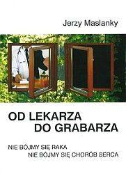 Od lekarza do grabarza - Jerzy Maslanky