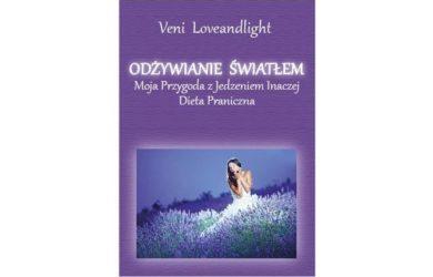 Odżywianie Światłem - Veni Loveandlight